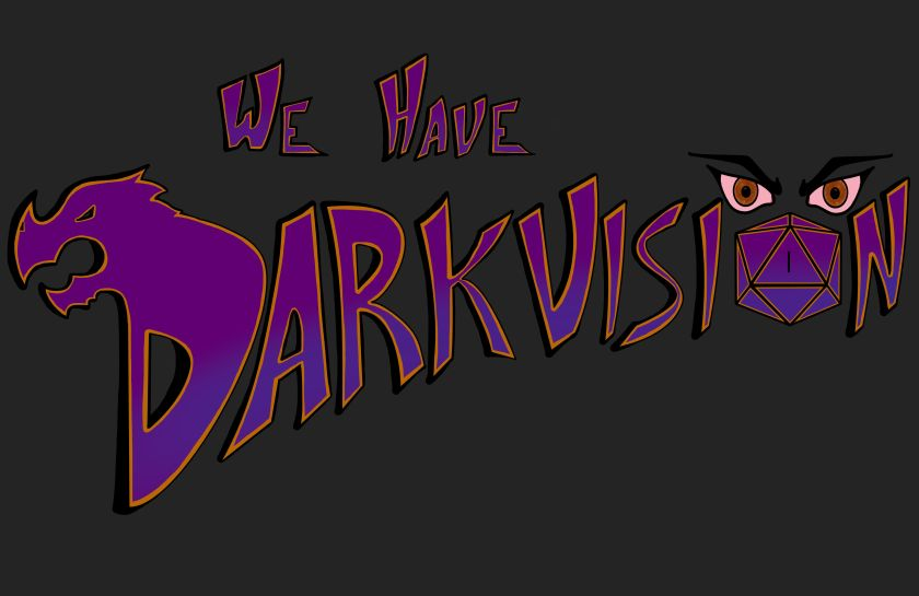 We Have Darkvision