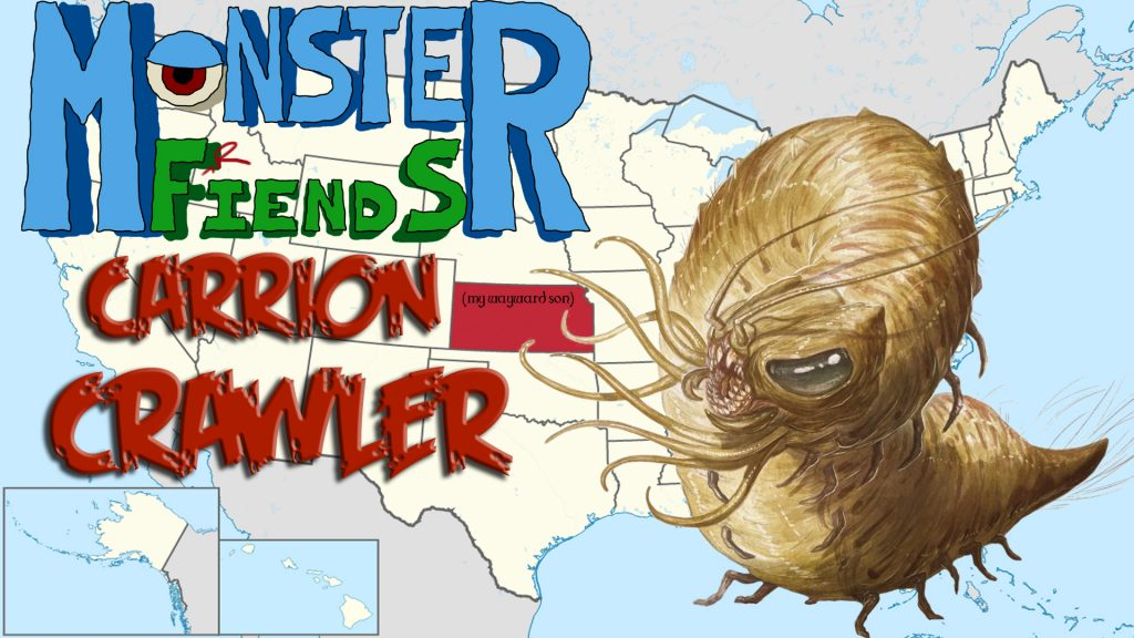 Carrion Crawler- Monster Friends