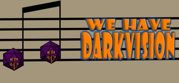The Music of We Have Darkvision