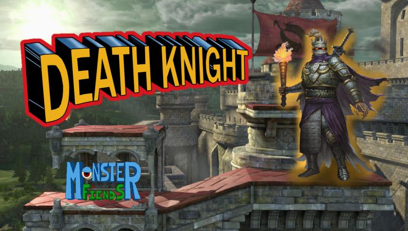 Death Knight- Monster Friends