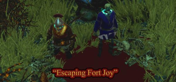 Escaping Fort Joy- Original Sinners