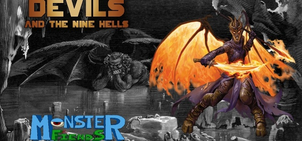 Devils and the Nine Hells- Monster Friends