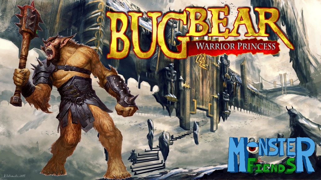 Bugbear- Monster Friends