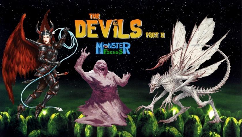 Devils Part 2- Monster Friends