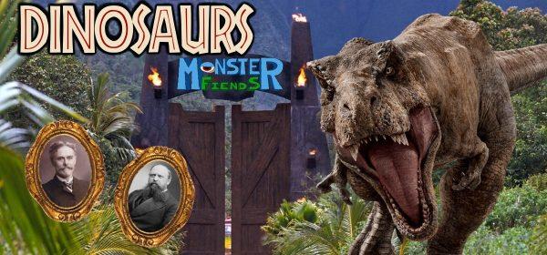 Dinosaurs- Monster Friends