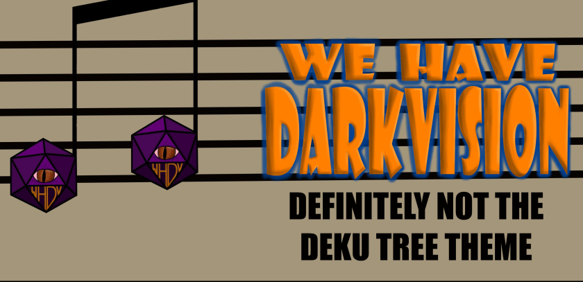 Definitely Not the Deku Tree Theme We Have Darkvision